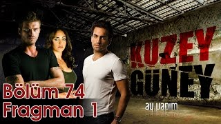 Kuzey Gney 74 Blm Full thumbnail