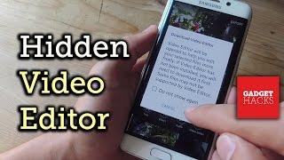 getlinkyoutube.com-Use Samsung's Hidden Video Editor on Any Galaxy Device [How-To]