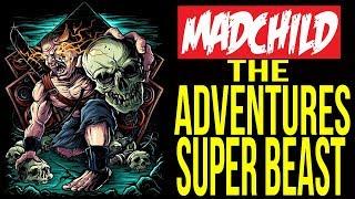 Madchild - Super Beast