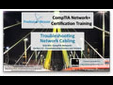 CompTIA Network+ N10-005: 2.5 - Troubleshooting Network Cabling