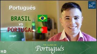 Portugués de BRASIL vs PORTUGAL - Principales diferencias - Acento portugués y brasileño