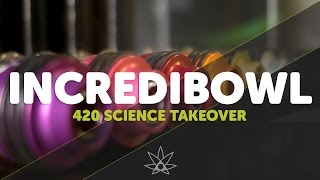 getlinkyoutube.com-Incredibowl Takeover // 420 Science Club