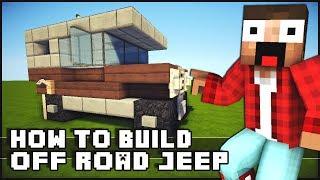 getlinkyoutube.com-► Minecraft : How to Make - Off Road Jeep