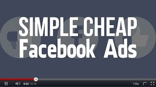 getlinkyoutube.com-How to Create and Manage Simple Cheap Facebook Ads