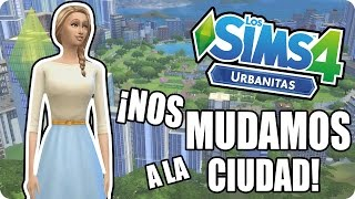 ¡ME MUDO A LA CIUDAD!: LOS SIMS 4 Urbanitas Gameplay Español Ep. 1