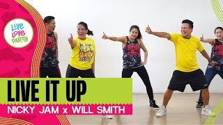 Live It Up by Nicky Jam, Will Smith | Live Love Party | Zumba | Dance Fitness | World Cup