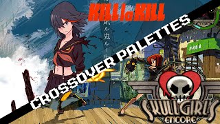 getlinkyoutube.com-Skullgirls Encore - Kill la Kill Palettes
