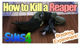 getlinkyoutube.com-How to kill a reaper in sims 4 (Breaking experiment!)