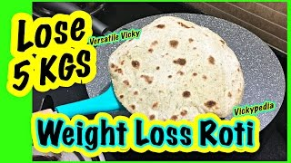 Super Weight Loss Roti 4   Lose 5KG in 15 Days Indian Meal Plan / Diet Plan To Lose Weight Fast 5 Kg