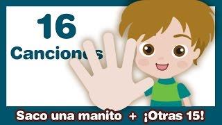 getlinkyoutube.com-Saco una Manito + otras 15 Canciones Infantiles ♫ HD