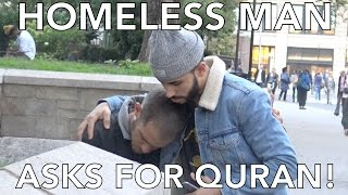 getlinkyoutube.com-HOMELESS MAN ASKS FOR QURAN!!