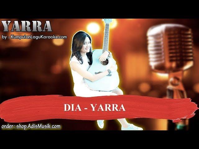 DIA - YARRA Karaoke
