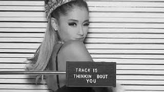 THINKING BOUT YOU - ARIANA GRANDE  karaoke version ( no vocal ) lyric instrumental