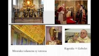 Famakafakana 1: iza no mitondra eto an-tany? (Vatican)