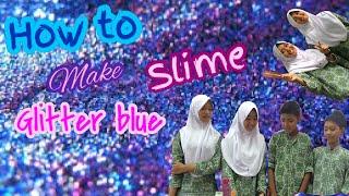 getlinkyoutube.com-CARA MEMBUAT GLITTER BLUE SLIME (MUDAH)
