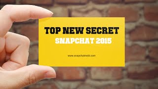 Top New Secret Snapchat 2015