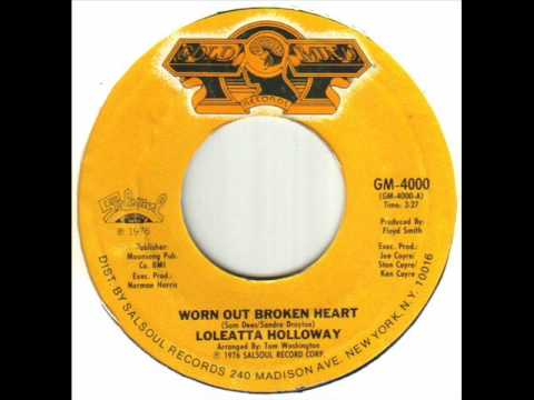 Loleatta Holloway - Worn Out Broken Heart.wmv