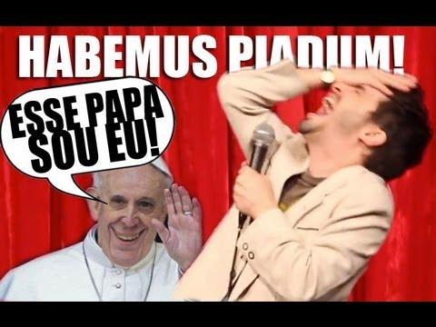 HABEMUS PIADUM! NOVO PAPA, PIADAS NOVAS /// 98 Bruno Motta Stand Up (O Papa Renunciou)
