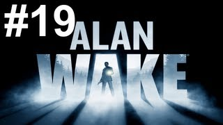 getlinkyoutube.com-Alan Wake Gameplay Walkthrough Part 19 No Commentary