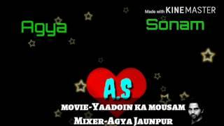 Agya jaunpur- dil mein phir aaj teri yaad ka mousam aaya (dholki mix )