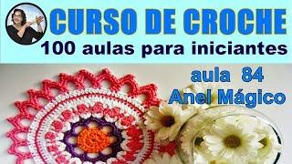 getlinkyoutube.com-CROCHÊ - COMO FAZER O CIRCULO MÁGICO