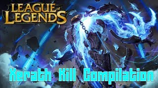 getlinkyoutube.com-League of Legends - Xerath Kill Compilation | Montage - SJ Gaming