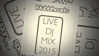 getlinkyoutube.com-Klubbheads Live DJ Mix 2015