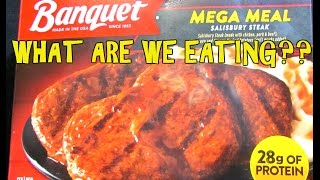 Banquet Salisbury Steak Mega Meal - WHAT ARE WE EATING?? - The Wolfe Pit