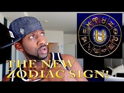 THE NEW ZODIAC SIGN!