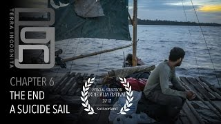 6/6: THE END, A SUICIDE SAIL, PNG