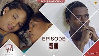 Pod et Marichou - Saison 2 - Episode 50