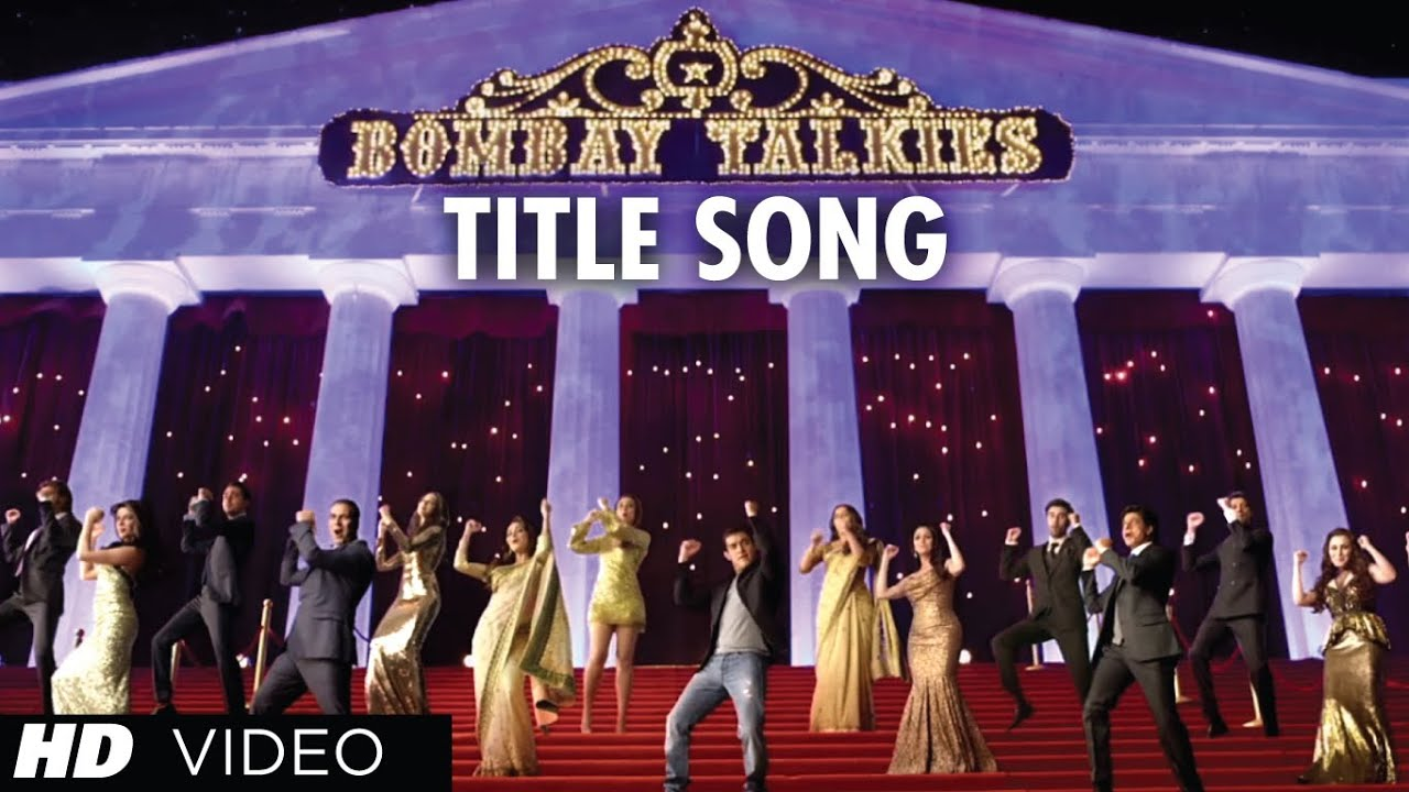 Apna Bombay Talkies - Bombay Talkies