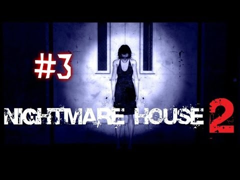 Nightmare House 2 - Tactu in chiloti de vara (Episodul 3)