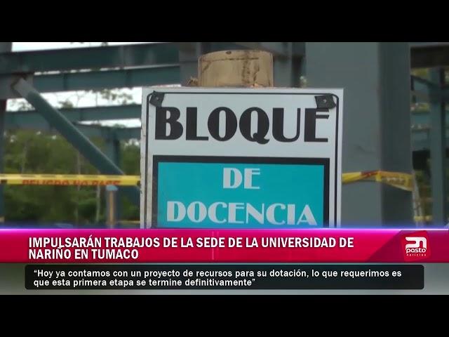 Impulsaran trabajos de la sede de la Universidad de Nariño en Tumaco