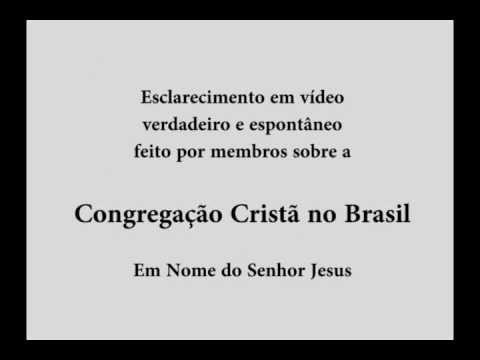 A única Verdade sobre a Congregação Cristã no Brasil - CCB