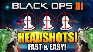 "getlinkyoutube.com-Black Ops 3 - ""HOW TO GET HEADSHOTS FAST AND EASIER!"" Diamond Camo Fast Black Ops 3 - BO3 HEADSHOTS"