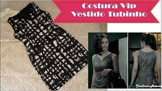 getlinkyoutube.com-Costura Vestido Tubinho Carmem Novela Império #VEDA23