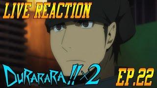 getlinkyoutube.com-Durarara!!x2 Ten Episode 10 (Ep.22) Live Reaction & Review - WTF!!??