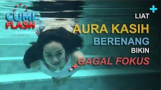 Liat Aura Kasih Berenang, Bikin Gagal Fokus - CumiFlash 27 Februari 2017 width=