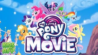 My Little Pony: The Movie (PlayDate Digital) - Full Episode - Best App For Kids