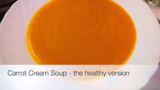 getlinkyoutube.com-Carrot Cream Soup - The Healthy Version (video made on iMovie on iPad)