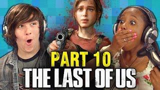 getlinkyoutube.com-THE LAST OF US: PART 10 (Teens React: Gaming)