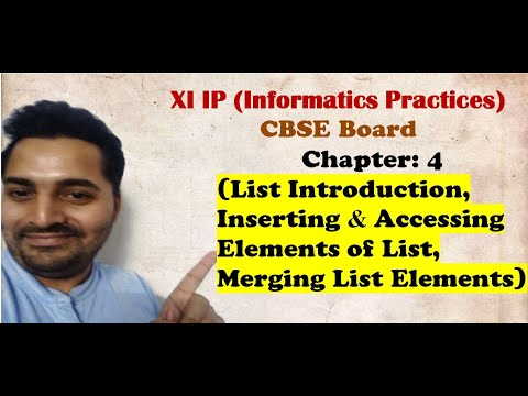 Class 11 IP | # 9 | Ch 4 Working with Lists and Dictionaries |