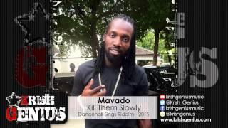 Mavado - Kill Them Slowly