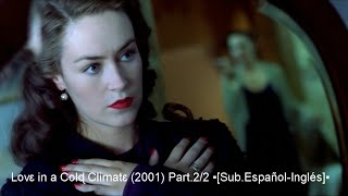 getlinkyoutube.com-Lovɛ in a Colɖ Climatɛ (2001) Part.2/2 ▪[Sub.Еspañol-Inglés]▪