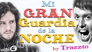getlinkyoutube.com-Mi Gran Guardia de la Noche by Trazzto Feat. RAPHAELannister