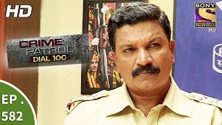 Crime Patrol Dial 100   क्राइम पेट्रोल   Mumbai Dreams   Ep 582   21st August, 2017