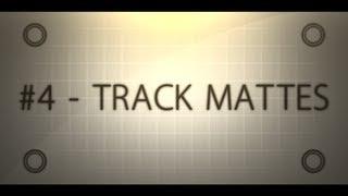 getlinkyoutube.com-Editing 101 w/ Kaos Richie #4 - Track Mattes