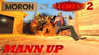 getlinkyoutube.com-Moron VS Machine 2: Mann Up [SFM]