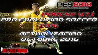 getlinkyoutube.com-Parche PTE 7.1 Full PES2016 Actualizacion temporada 16/17 Octubre 2016